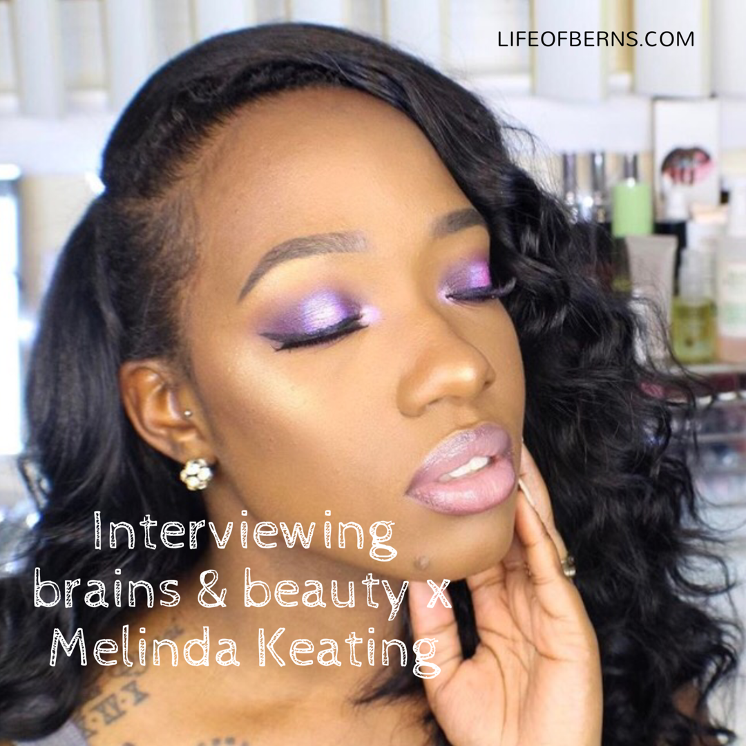 Interviewing brains & beauty x Melinda Keating