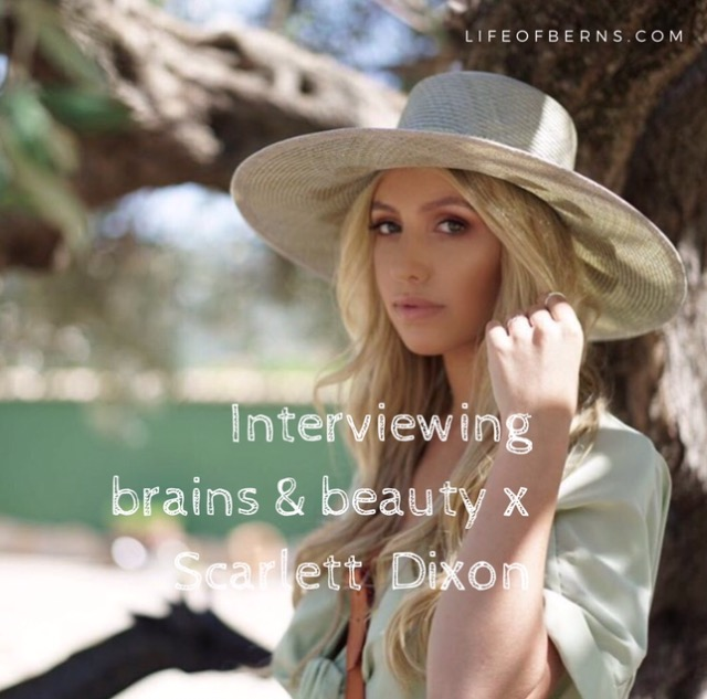 Interviewing brains & beauty x Scarlett Dixon