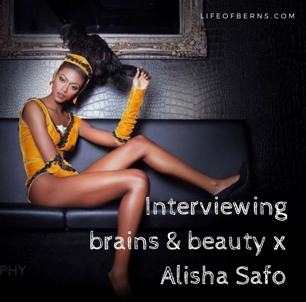 Interviewing brains & beauty x Alisha Safo